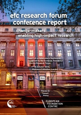EFC Research Forum Conference Report : Change-makers Enabling High-impact Research