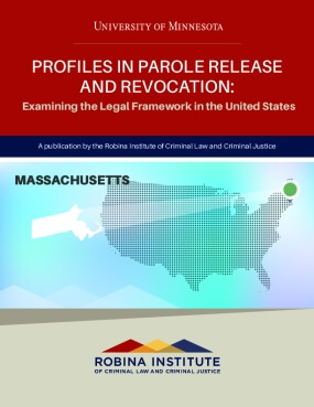 Profiles in Parole Release and Revocation Massachusetts
