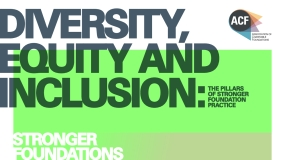 Diversity, Equity and Inclusion: The Pillars of Stronger Foundation Practice