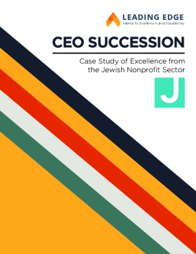 CEO Succession: Case Study of Excellence from the Jewish Nonprofit Sector - JCC in the Midwest